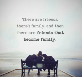 there-are-friends-theres-family-and-then-there-are-friends-18516681_12343858120605536812.png